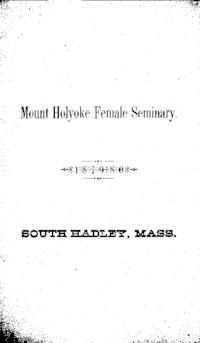 Mount Holyoke College Annual Catalog, 1879-1880