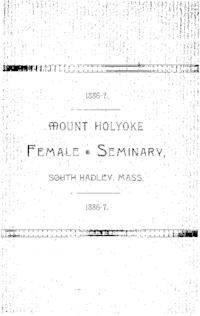 Mount Holyoke College Annual Catalog, 1886-1887