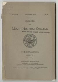 Mount Holyoke College Annual Catalog, 1910-1911