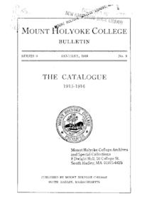 Mount Holyoke College Annual Catalog, 1915-1916