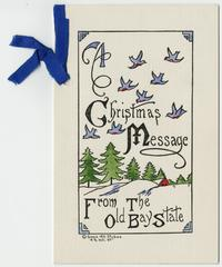 "Christmas card belonging to Cornelia Clapp, ""A Christmas Message from the Old Bay State"""