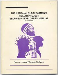 The National Black Women's Health Project Self-Help Developers' Manual
