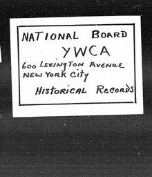 Ohio YWCA of the U.S.A. records, Record Group 11. Microfilmed headquarters files