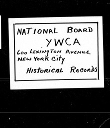 New Hampshire YWCA of the U.S.A. records, Record Group 11. Microfilmed headquarters files
