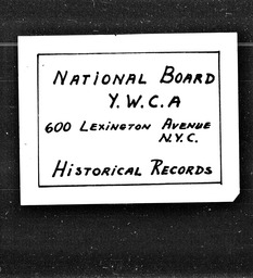 Student YWCA of the U.S.A. records, Record Group 11. Microfilmed central files
