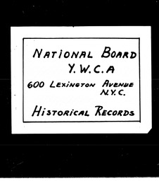 Student Pacific Southwest region YWCA of the U.S.A. records, Record Group 11. Microfilmed headquarters files