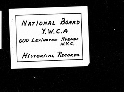 National Student Councils YMCA and YWCA YWCA of the U.S.A. records, Record Group 11. Microfilmed headquarters files