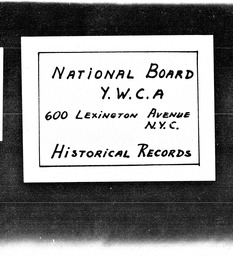 Real estate YWCA of the U.S.A. records, Record Group 11. Microfilmed central files