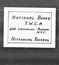 Outside organizations: Religion YWCA of the U.S.A. records, Record Group 11. Microfilmed central files