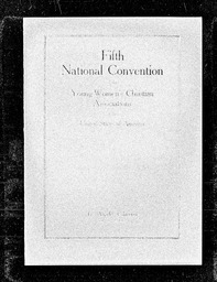 Conventions, fifth YWCA of the U.S.A. records, Record Group 11. Microfilmed headquarters files