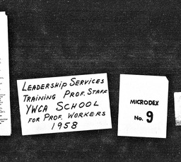 Leadership services YWCA of the U.S.A. records, Record Group 11. Microfilmed headquarters files