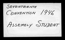 Conventions, seventeenth, 1940-1946