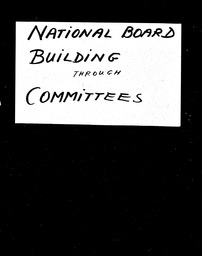 National Board YWCA of the U.S.A. records, Record Group 11. Microfilmed headquarters files
