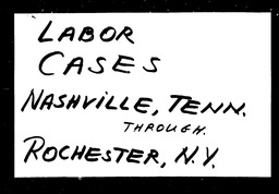 Labor cases YWCA of the U.S.A. records, Record Group 11. Microfilmed central files