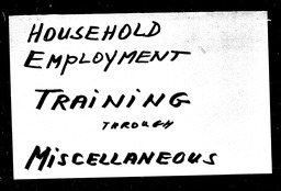 Household employment YWCA of the U.S.A. records, Record Group 11. Microfilmed central files