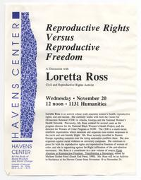 Reproductive Rights Versus Reproductive Freedom: A Discussion with Loretta Ross