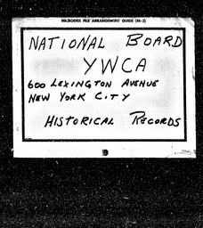 YWCA YWCA of the U.S.A. records, Record Group 11. Microfilmed headquarters files