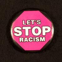 """Let's Stop Racism"" button"