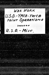 War Work, World War II YWCA of the U.S.A. records, Record Group 11. Microfilmed central files