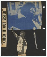 """Check it out sister"" collage from the Black Panther Party Scrapbook"