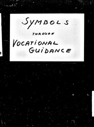 Symbols, vocational guidance YWCA of the U.S.A. records, Record Group 11. Microfilmed central files