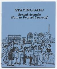 Staying Safe Sexual Assault: How to Protect Yourself