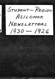 Student: Asilomar region YWCA of the U.S.A. records, Record Group 11. Microfilmed headquarters files