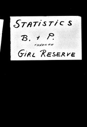 Statistics YWCA of the U.S.A. records, Record Group 11. Microfilmed central files