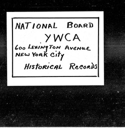 Connecticut YWCA of the U.S.A. records, Record Group 11. Microfilmed headquarters files