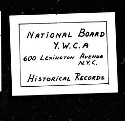 Convention and Conference Department minutes and reports YWCA of the U.S.A. records, Record Group 11. Microfilmed central files