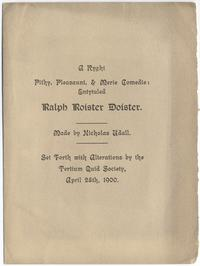 "Program for Nicholas Udall's play, ""Ralph Roister Doister'"""
