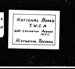 Illinois YWCA of the U.S.A. records, Record Group 11. Microfilmed central files