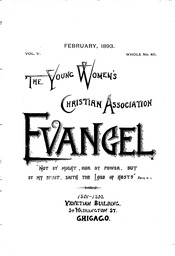 The Young Women's Christian Association evangel The Young Women's Christian Association evangel YWCA of the U.S.A. records, 1860-2002 (bulk 1906-2000)