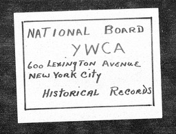 Business, Professional and Industrial Experimentation Committee minutes and reports YWCA of the U.S.A. records, Record Group 11. Microfilmed central files